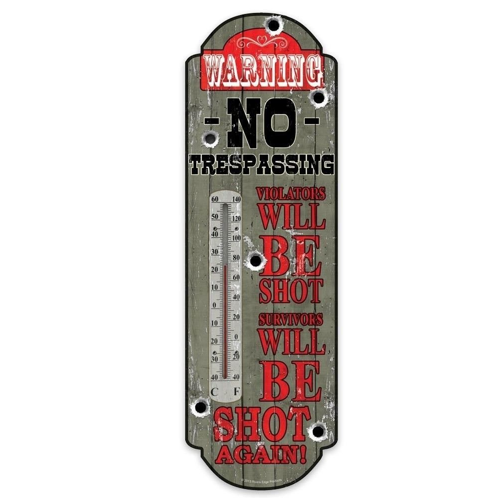 Rivers Edge No Trespassing Tin Thermometer