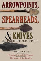 Arrowpoints, Spearheads, & Knives Book